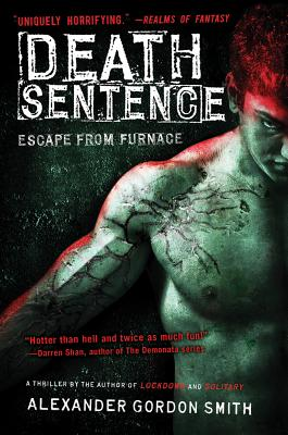 Death Sentence By Smith, Alexander Gordon